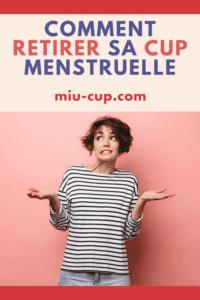 retirer cup menstruelle