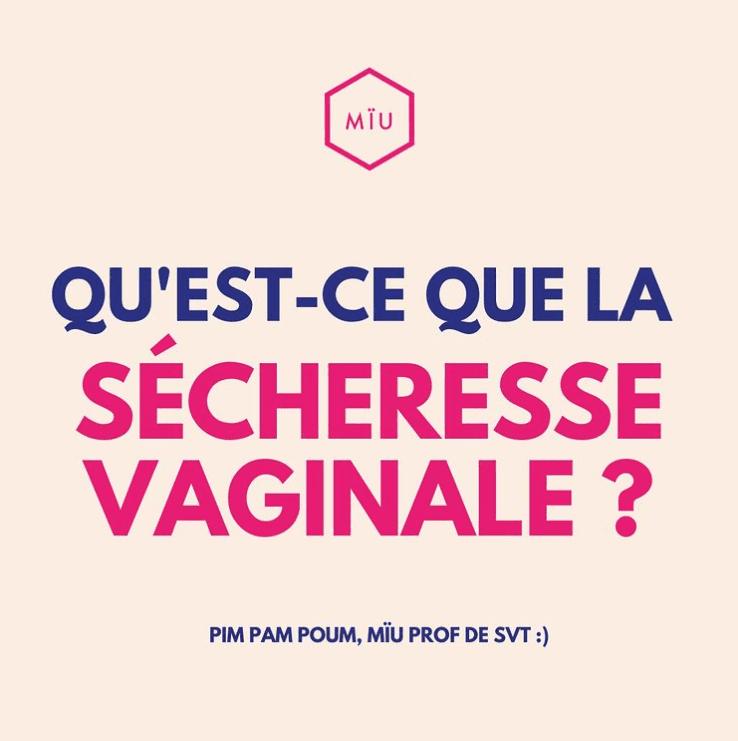 sécheresse vaginale