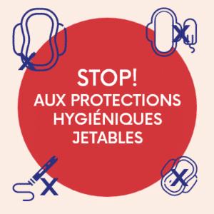 Stop aux protections hygiéniques jetables